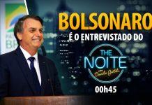 Bolsonaro é o entrevistado do The Noite. Foto: Divulgação