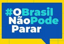 O Brasil não pode parar. Foto: Reprodução