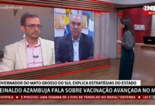 Governador falou também sobre o estudo de vacinação nos municípios de fronteira em entrevista para Globo News. Foto: Reprodução